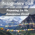 Photographers guide to preparing for the Annapurna Circuit