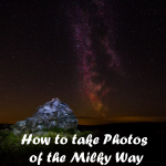 How to take photos of the Milky Way