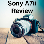 Sony A7ii Review