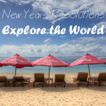 New Years Resolutions: Explore the World